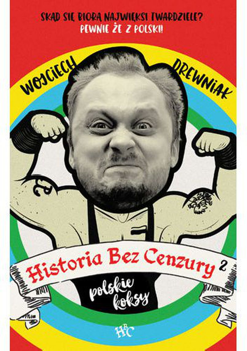 """Recenzja książki """"Historia bez cenzury 2: Polskie koksy"""" Wojciecha Drewniaka"""